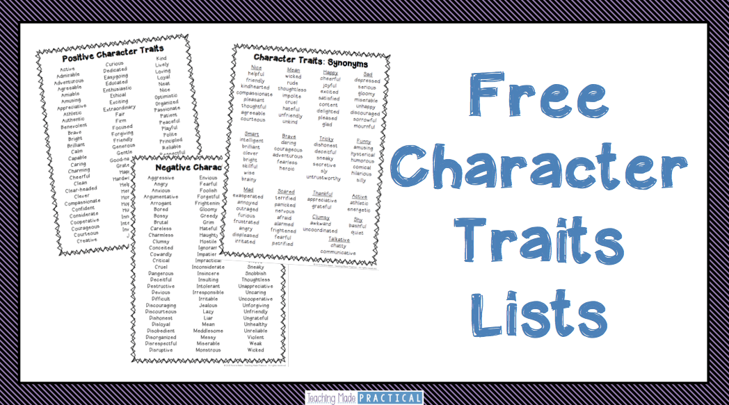 Free Character Traits Lists - Includes a list of positive character traits, a list of negative character traits, and a list of synonyms of character traits.