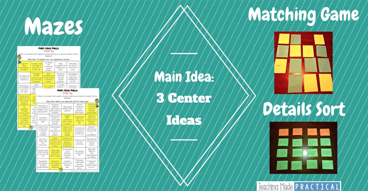Main Idea: 3 Center Ideas for upper elementary