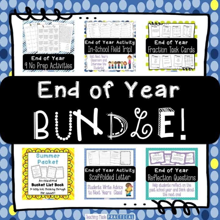 Everything you need for the end of the year - includes no prep activities, a scaffolded end of year letter to future students, a field trip to next year's classroom, and more.  Great for 3rd grade or 4th grade students.