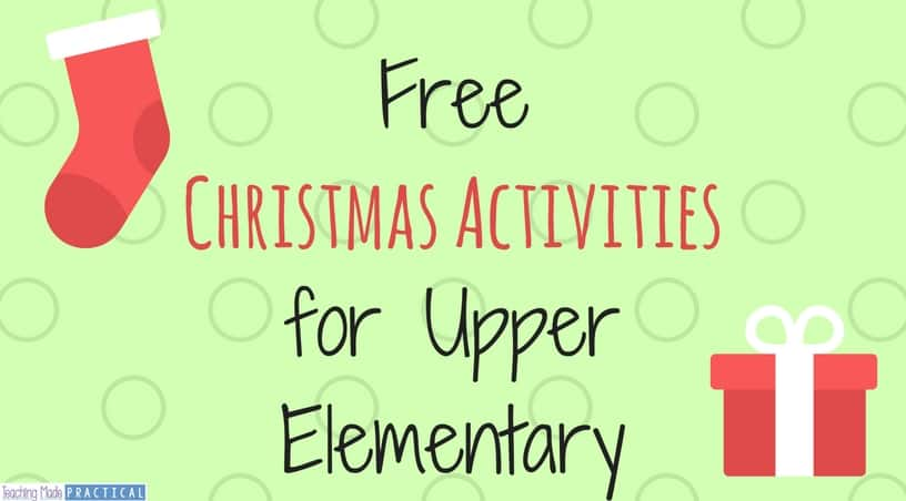 Free Christmas Activities for Upper Elementary - math and literacy activities that can be used around the holidays for 3rd grade, 4th grade, and 5th grade.