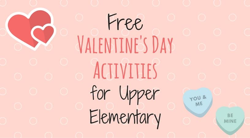 Free Valentine\'s Day Activities - Teaching Made Practical